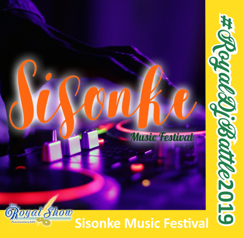 Sisonke Music Festival DJ Battle at the Royal Show 2019
